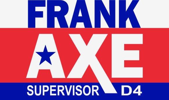 Frank Axe for Supervisor District 4